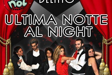 "Cena con Delitto ""Ultima Notte al Night"""